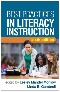 Best practices in literacy instruction by Lesley Mandel Morrow