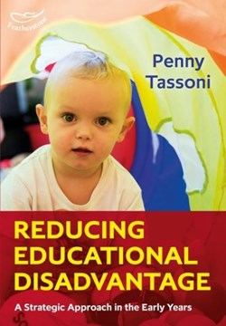 Reducing educational disadvantage by Penny Tassoni