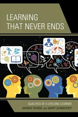 Learning that never ends by Margie Pearse