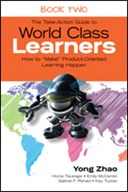 "The take-action guide to world class learners. Book 2 How to ""make"" product-oriented learning happen"