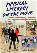 Physical literacy on the move