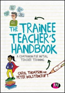 The trainee teacher's handbook by Carol Thompson