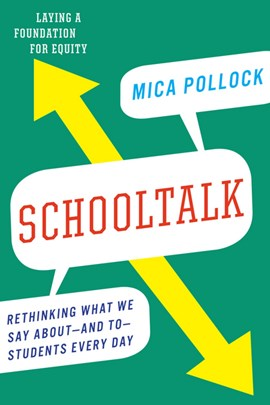 Schooltalk by Mica Pollock