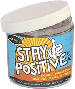 Stay Positive In a Jar by Free Spirit Publishing