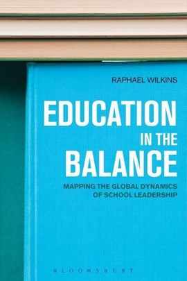 Education in the balance by Raphael Wilkins