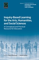 Inquiry-based learning for the arts, humanities, and social sciences