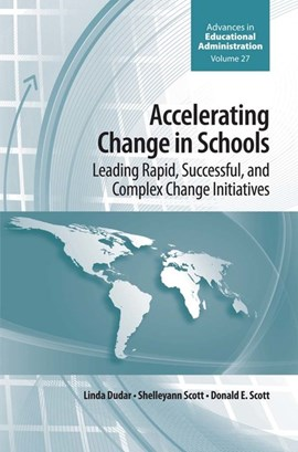 Accelerating change in schools by Linda Dudar