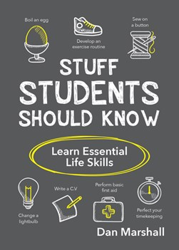 Stuff students should know by Dan Marshall