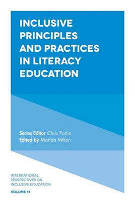 Inclusive principles and practices in literacy education by Marion Milton
