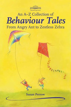 An A-Z collection of behaviour tales by Susan Perrow