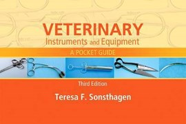 Veterinary instruments and equipment by Teresa F Sonsthagen