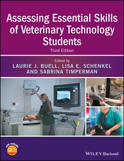 Assessing essential skills of veterinary technology students by Laurie J Buell