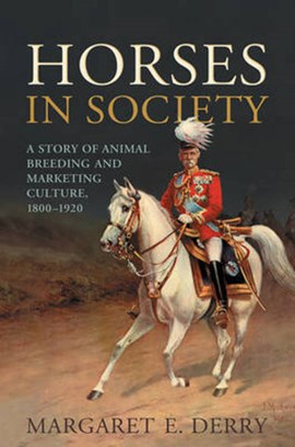 Horses in society by Margaret E. Derry