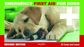 Emergency First Aid for Dogs by