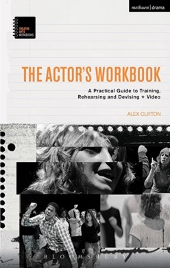 The actor's workbook by Alex Clifton