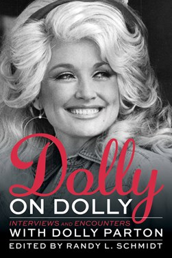 Dolly on Dolly by Randy L. Schmidt