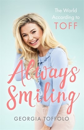 Always Smiling The World According To Toff TPB by Georgia Toffolo