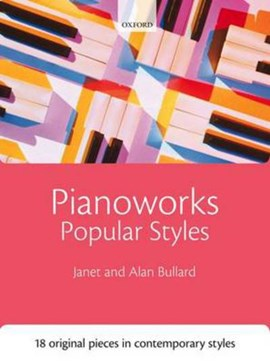 Pianoworks: Popular Styles by Janet Bullard