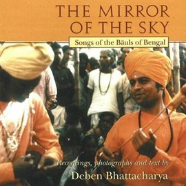 Mirror of the Sky CD by Deben Bhattacharya