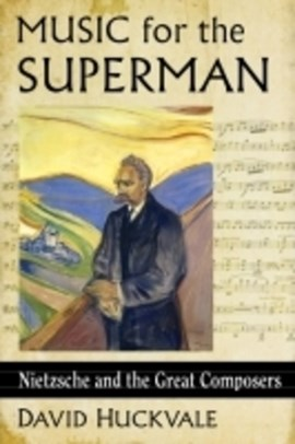 Music for the superman by David Huckvale