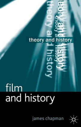 Film and history by James Chapman