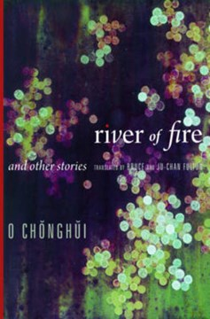 River of fire and other stories by Chonghui O