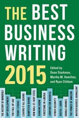 The best business writing 2015 by Dean Starkman
