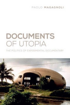 Documents of utopia by Paolo Magagnoli