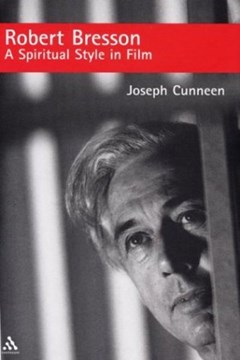 Robert Bresson by Joseph E Cunneen