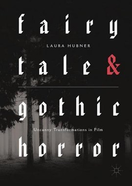 Fairytale and gothic horror by Laura Hubner