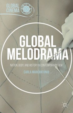 Global melodrama by Carla Marcantonio