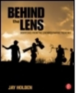 Behind the lens by Jay Holben