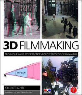 3D filmmaking by Celine Tricart