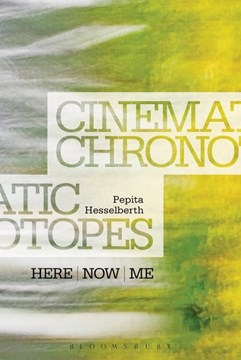 Cinematic chronotopes by Pepita Hesselberth