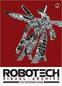 Robotech visual archive. The Macross saga