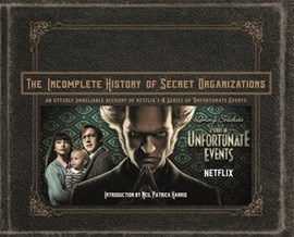The incomplete history of secret organizations by Joe Tracz