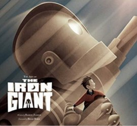 The art of The Iron Giant by Ramin Zahed