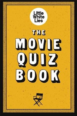The movie quiz book by Mike McCahill
