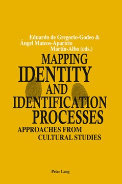 Mapping identity and identification processes approaches from cultural studies by Eduardo de Gregorio-Godeo
