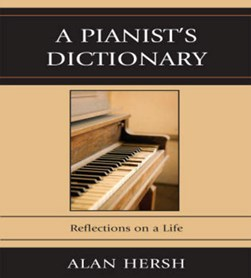 A pianist's dictionary by Alan Hersh