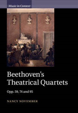 Beethoven's theatrical quartets by Nancy November