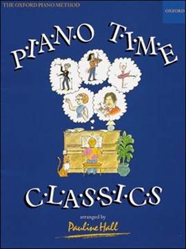 Piano Time Classics by Pauline Hall