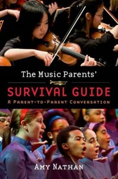 The music parents' survival guide by Amy Nathan
