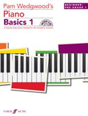 Pam Wedgwood's Piano Basics 1