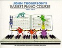 John Thompson's easiest piano course. Part two