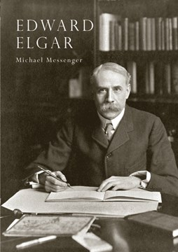 Edward Elgar by Michael Messenger