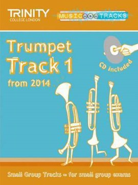 Small Group Tracks: Track 1 Trumpet from 2014 by Trinity College London