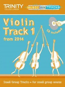 Small Group Tracks: Track 1 Violin from 2014 by Trinity College London