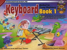 Progressive Keyboard Method for Young Beginners -- Book 1