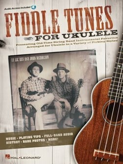 Fiddle Tunes for Ukulele Uke Tab Book/Audio Online by Lecturer in Psychology John Nicholson